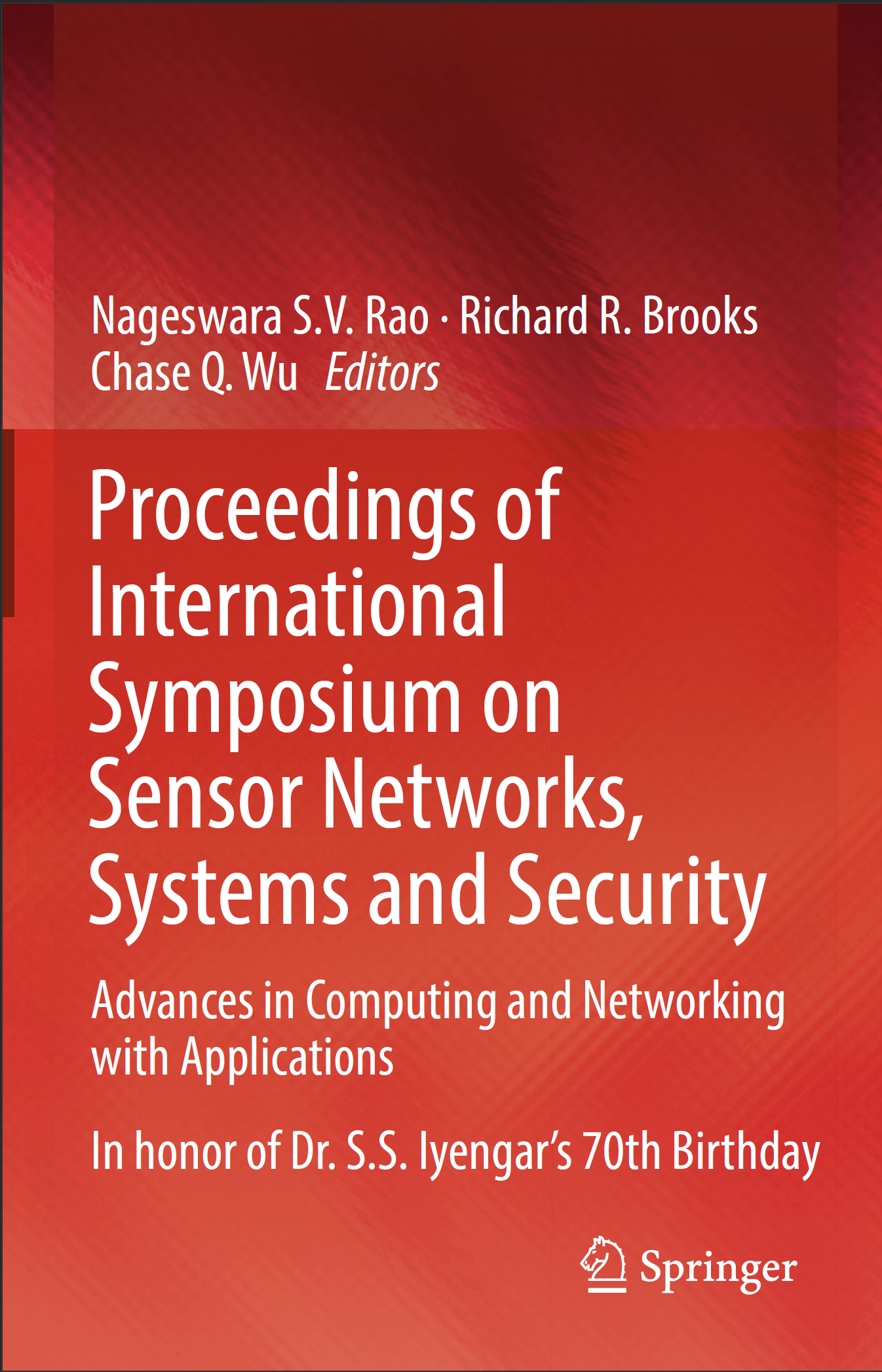 Image cover of Proceedings of International Symposium on Sensor Networks, Systems and Security